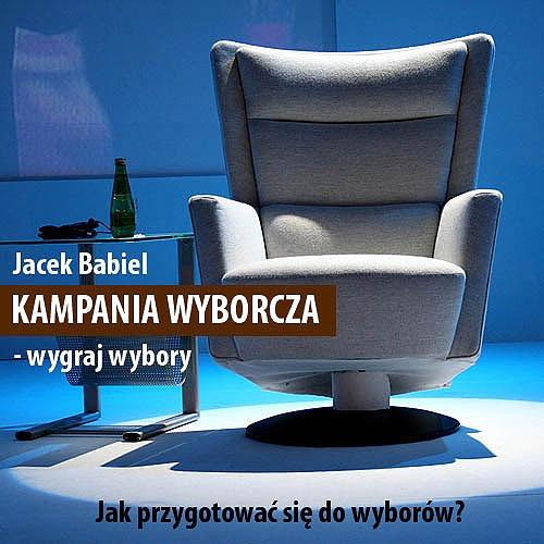 http://www.wiedza.e-babiel.com; jak wygrac wybory; kampania wyborcza; tajniki polityki; wygraj wybory; wybory do jst; konsultant polityczny; podcast wyborczy; e-babiel.com; wybory samorzadowe; kampania wyborcza; wybory jst; wybory lokalne; http://www.wyborylokalne.pl